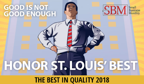 Thanks to YOU! We were selected as a 2018 St Louis Best in Quality company!